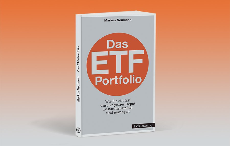 Buchtipp: Das ETF-Portfolio - Wie Sie ein fast unschlagbares Portfolio zusammenstellen und managen